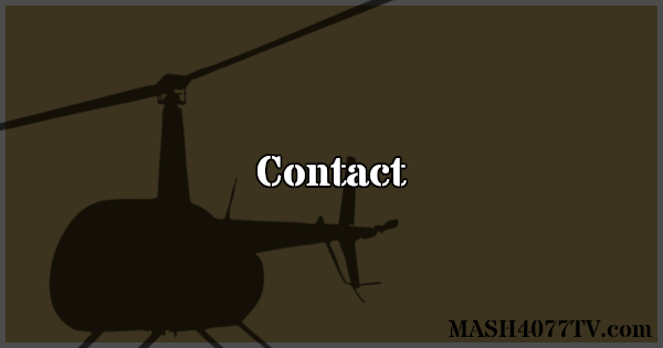 Contact me with any questions about M*A*S*H