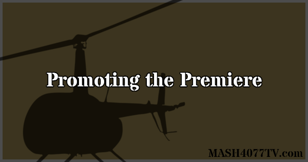 Learn how CBS promoted the series premiere of M*A*S*H.