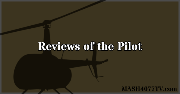 Read reviews of the series premiere of M*A*S*H.