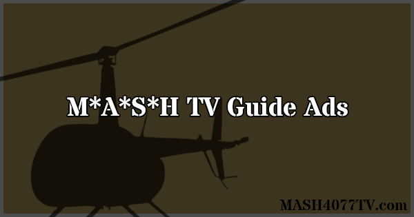 Check out TV Guide ads for various episodes of M*A*S*H.