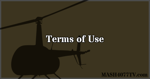 Terms of use for MASH4077TV.com