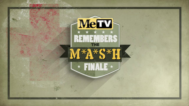 MeTV Remembers the M*A*S*H Finale (Copyright 2015 MeTV National Limited Partnership)